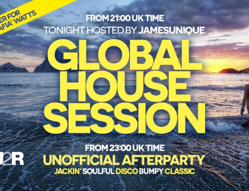 The Global House Session and beyond ! …