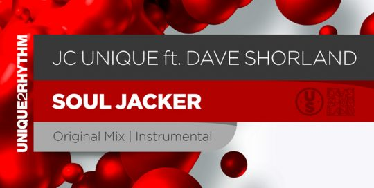 JC Unique ft Dave Shorland - Soul Jacker