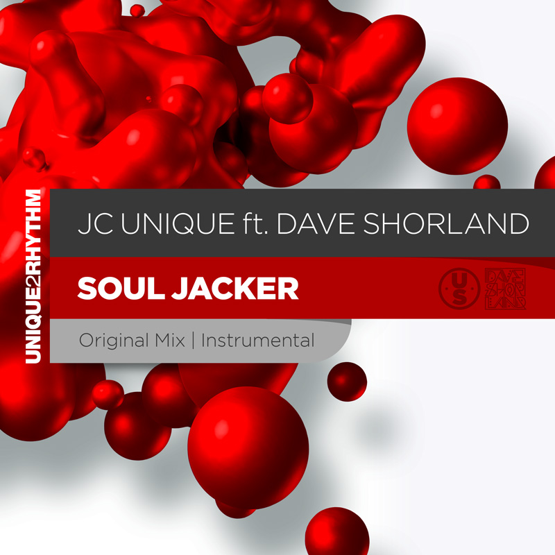 JC Unique ft Dave Shorland - Soul Jacker