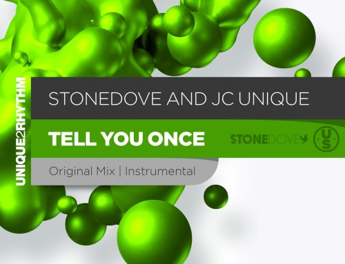 Stonedove and JC Unique – Tell you once